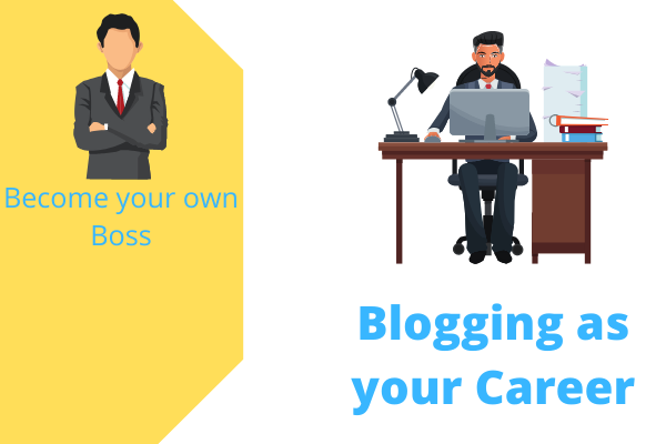 Blogging as your career